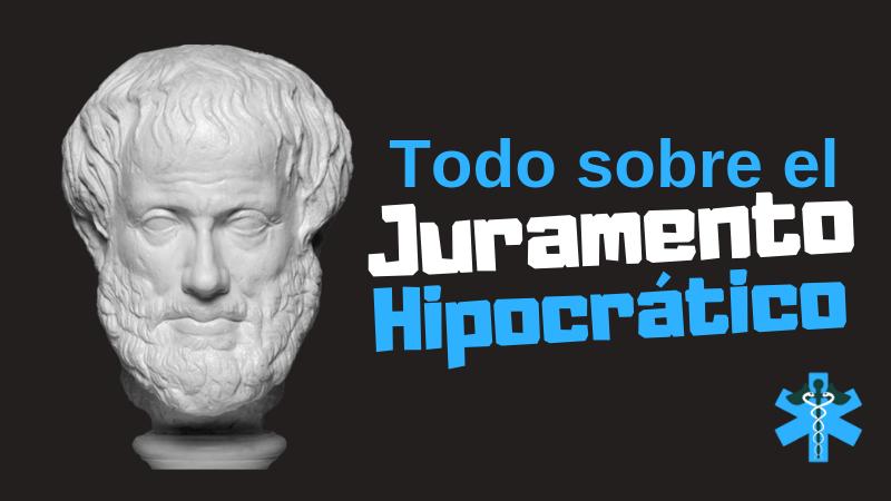 juramento hipocratico historia analisis y version actual y original importancia