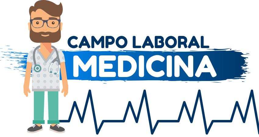 campo laboral medicina estudiar medicina en que trabaja un medico