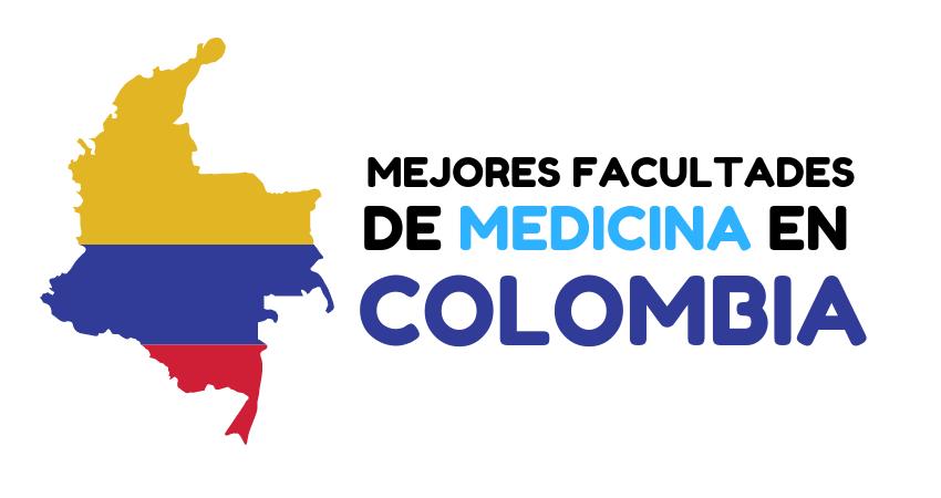 mejores universidades y facultades de medicina en colombia