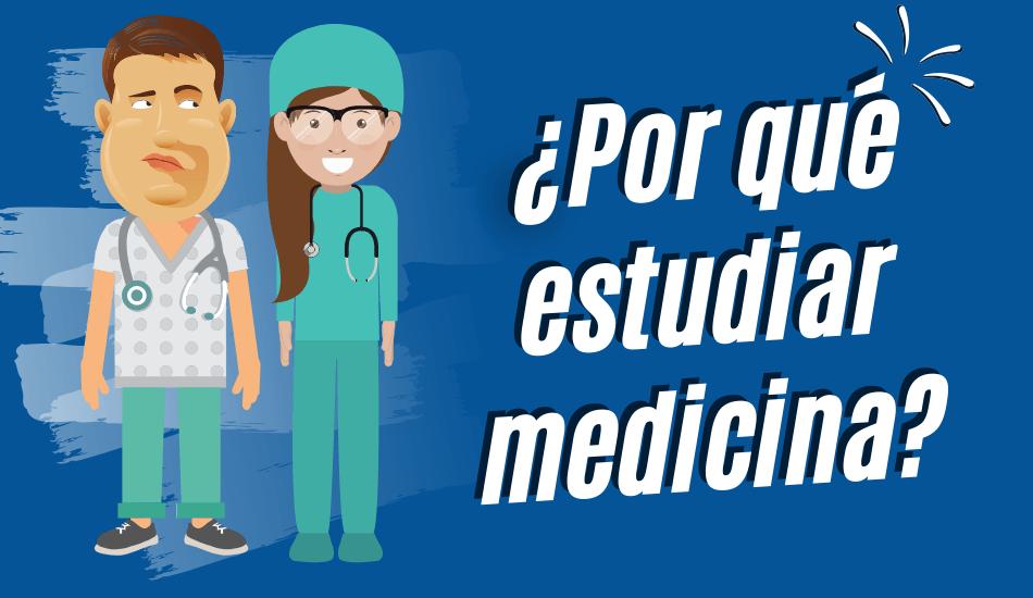 por que estudiar medicina